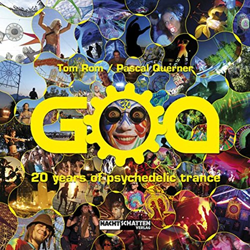 GOA: 20 Years of Psychedelic Trance