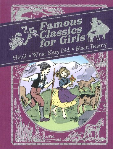 Famous classics for girls : retold and abridged for younger readers.