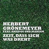 Zeit, Dass Sich Was Dreht (Deutsche Version) (Feat. Amadou & Mariam)
