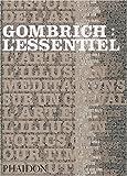 Gombrich : l'essentiel