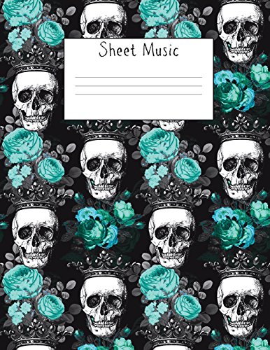Sheet Music: Blank Notes Song Staff Composition Book 8 5x11 In Skulls  Rocker Girl Chick 100 Pages