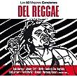 Las 50 Mejores Canciones Del Reggae