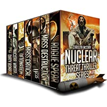 Nuclear Threat Thriller Series: With Guest Appearances by Betrayed's Brandt, Davidson and Lopez! (An international, high octane set of thrillers) (English Edition)