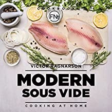 Modern Sous Vide. Cooking at Home: recipes (English Edition)