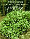 Shrubs (Plants That Merit Attention)