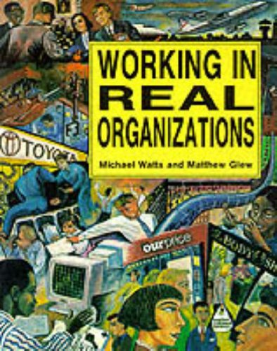 Working in real organizations