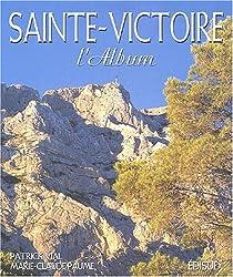 Sainte Victoire - L'Album