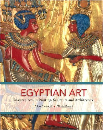 Egyptian Art: Masterpieces in Painting, Sculpture and Architecture by Alice Cartocci (2007-01-01)