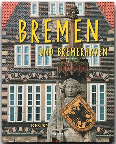 Ein Bildband mit über 160 Bildern: Reise durch BREMEN und BREMERHAVEN, STÜRTZ Verlag