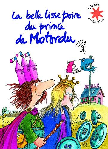 La belle lisse poire du prince de Motordu (L'heure des histoires) por Pef