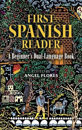 First Spanish Reader: A Beginner's Dual-Language Book (Beginners' Guides) (English and Spanish Edition) by unknown unknown edition [Paperback(1988)]