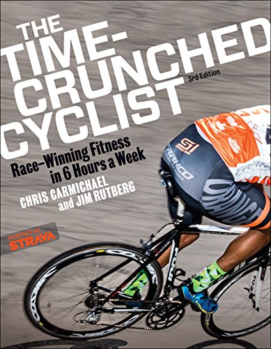 The Time-Crunched Cyclist: Race-Winning Fitness in 6 Hours a Week, 3rd Ed. (The Time-Crunched Athlete) (English Edition)