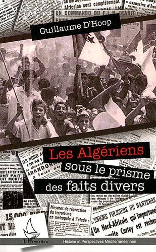 Algeriens Sous le Prisme des Faits Divers