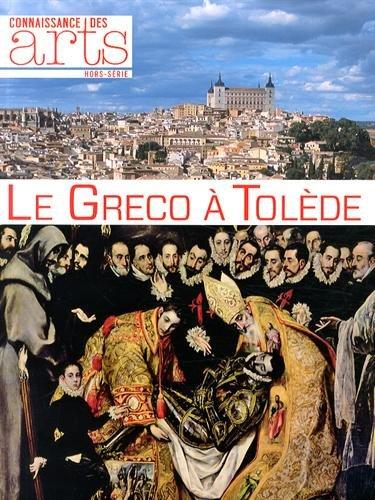 Connaissance des Arts, Hors-série N° 613 : Le Greco à Tolède