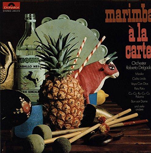 Roberto Delgado & His Orchestra - Marimba Á La Carte - Polydor - 249 272