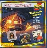 Star Weihnacht Vol. 3 - Weihnacht zuhause (... mit der Weihnachtsgeschichte) [Various Artists]