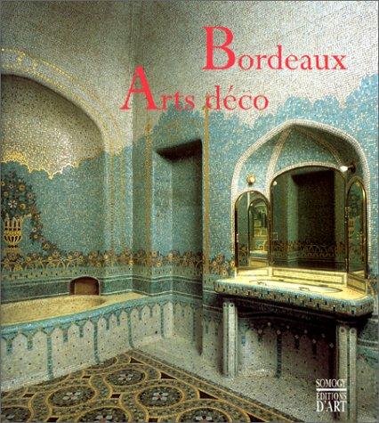 Bordeaux. Arts déco par Jacqueline du Pasquier