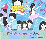 The Flowers of Joy: A PictureBookTree Book (PictureBookTree Series)