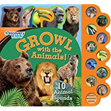 Growl with the Animals! (Discovery Kids) (Discovery Kids 10 Button) by Parragon Books (2014) Hardcover