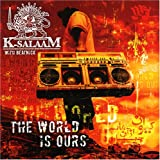 Songtexte von K-Salaam - The World Is Ours