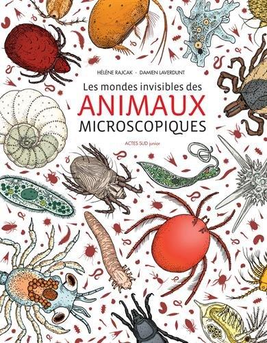 Les mondes invisibles des animaux micros...