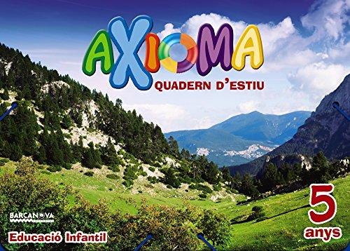 Quadern estiu Axioma 5 anys (Materials Educatius - Parvulari - 5 Anys) - 9788448941956