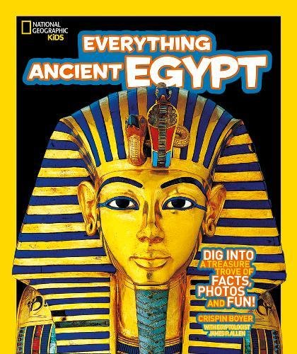 Everything: Ancient Egypt por National Geographic Kids