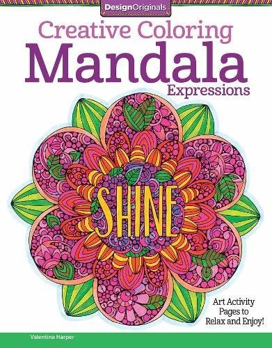 Creative Coloring Mandala Expressions: Art Activity Pages to Relax and Enjoy! por Valentina Harper