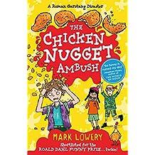 The Chicken Nugget Ambush (Roman Garstang Disasters)