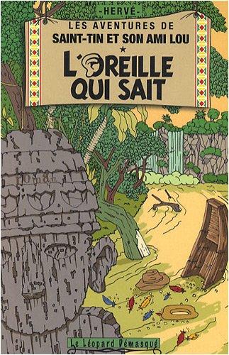 Les aventures de Saint-Tin et son ami Lou, Tome 3 : L'oreille qui sait