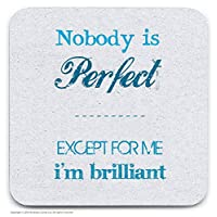 Brainbox Candy Nobody Is Perfect Coaster