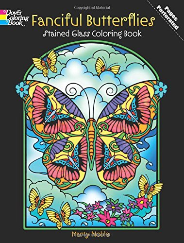 Fanciful Butterflies Stained Glass Coloring Book (Dover Coloring Books)