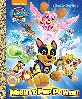 Mighty Pup Power! (Paw Patrol) (Little Golden Book) por Golden Books