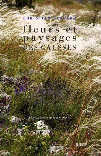 Fleurs et paysages des Causses