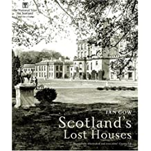 Scotland's Lost Houses