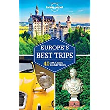 Europe's Best Trips: 38 Amazing Road Trips (Country Regional Guides)