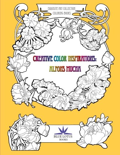 Creative Color Inspirations: Alfons Mucha: Volume 1 (Exquisite Art Coloring Book Collection) por Da Zain