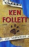 Die Leopardin von Follett. Ken (2002) Gebundene Ausgabe