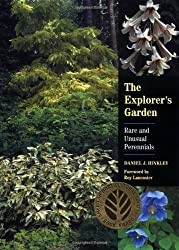 The Explorer's Garden: Rare and Unusual Perennials by Daniel J. Hinkley (1999-08-01)