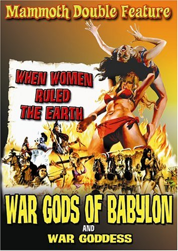 War Gods of Babylon/War Goddes