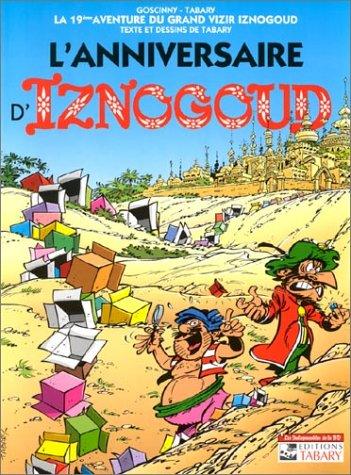 Les Indispensables de la BD, Iznogoud, tome 19 : L'Anniversaire d'Iznogoud