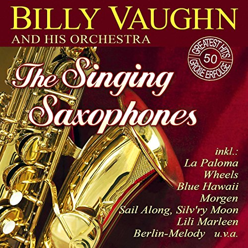The Singing Saxophones - 50 Greatest Hits