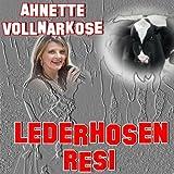 Lederhosen-Resi (Karaoke-Version)