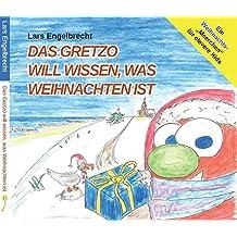 Das Gretzo will wissen, was Weihnachten ist (Digipak-Version) (Engel-Finder)