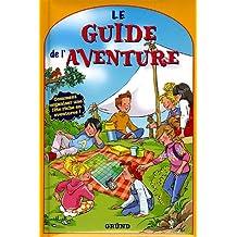 Le guide de l'aventure