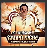 Songtexte von Grupo Niche - Lo mejor del Grupo Niche - Recordando a Jairo Varela