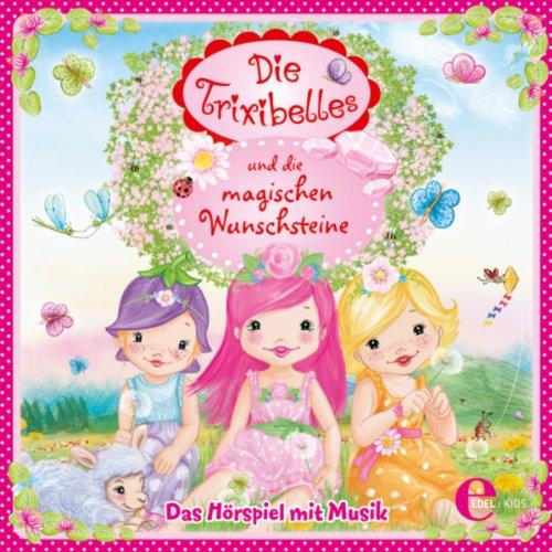Die Trixibelles und die magisc...