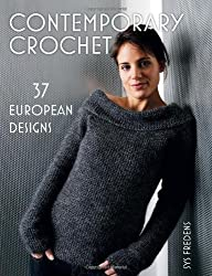 Contemporary Crochet: 37 European Designs by Sys Fredens (2008-02-02)