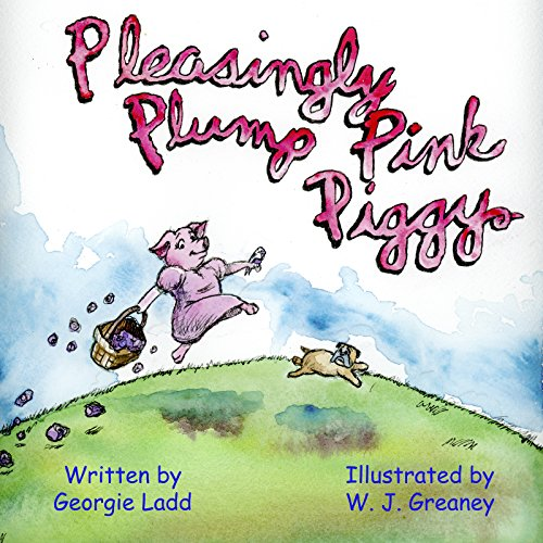 Pleasingly Plump Pink Piggy (English Edition)