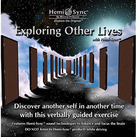 Exploring Other Lives with Hemi-Sync by Monroe Products (2009-10-01)